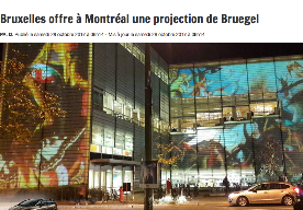 Brussels offers a Bruegel's projection to Montreal