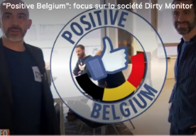 Operation Positive Belgium : focus on Dirty Monitor